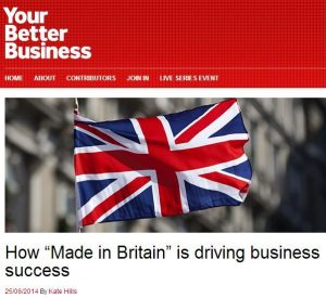"How ""Made in Britain"" is driving business success"