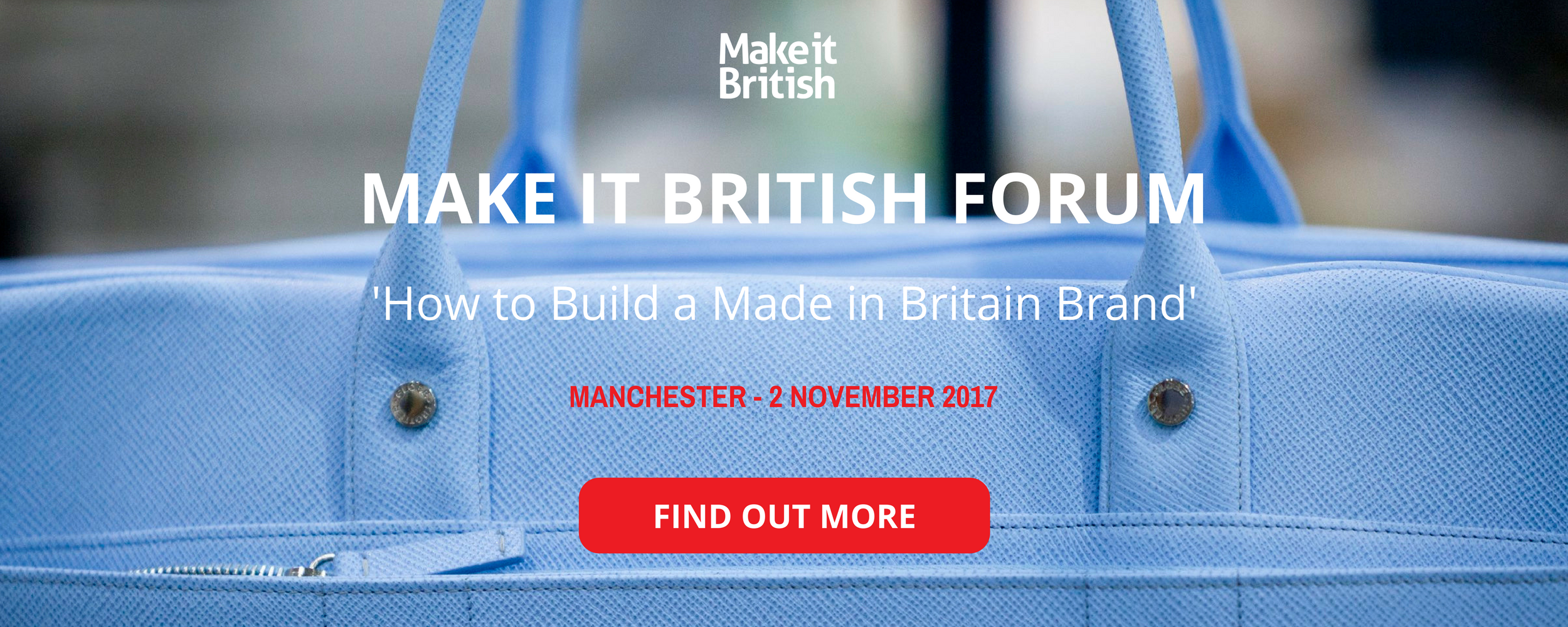 Make it British Forum Manchester