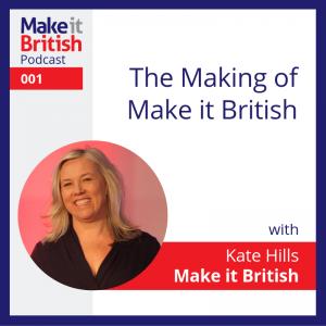 The Making of Make it British