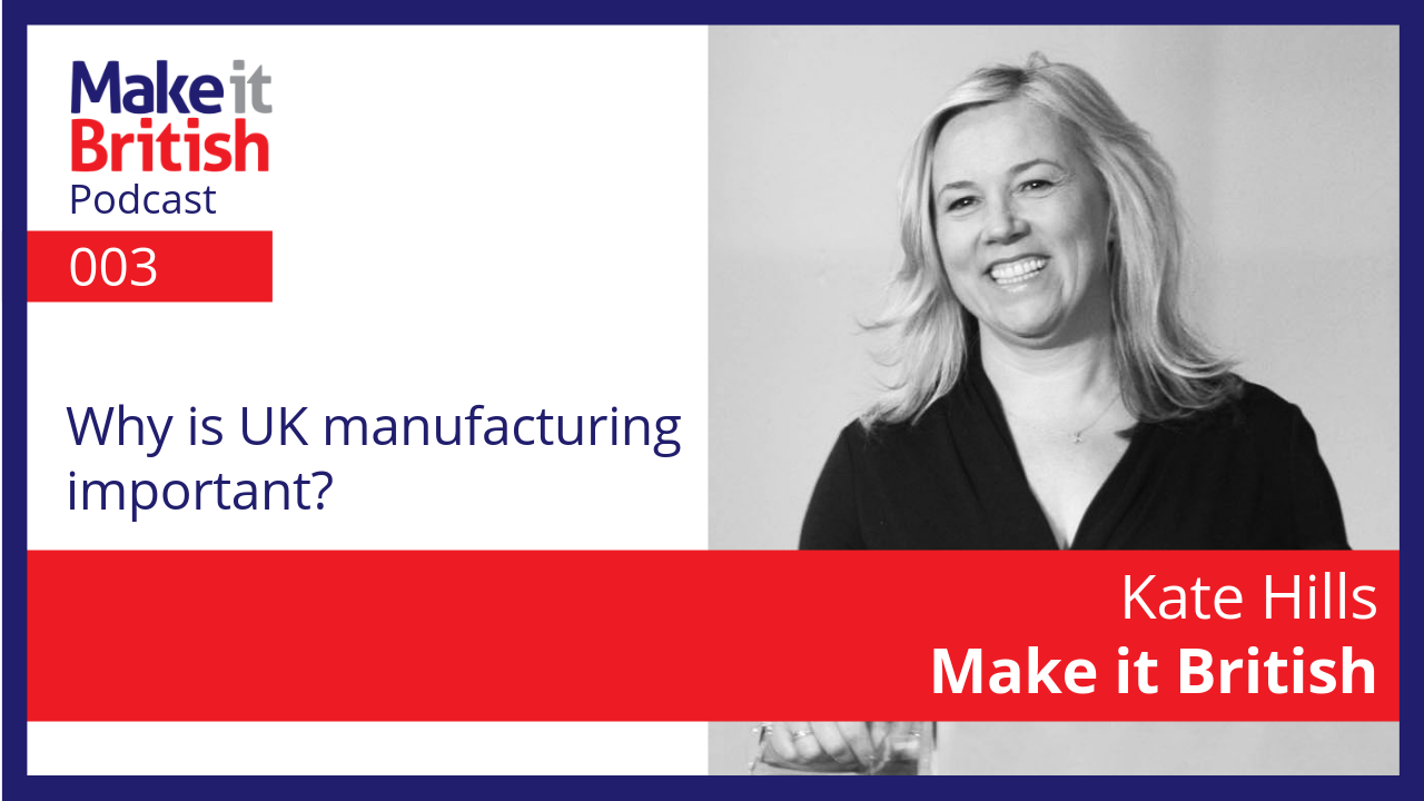 Why is UK manufacturing important?