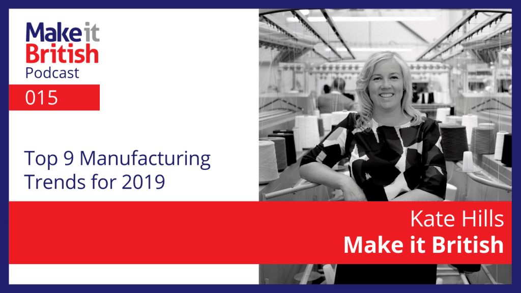 top 9 manufacturing trends 2019