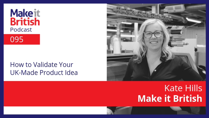 How to validate your UK made product idea