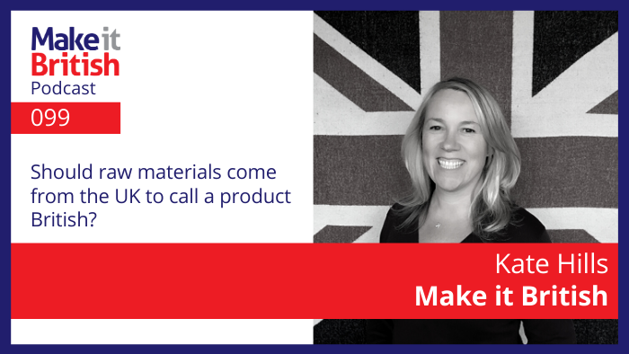Should raw materials come from uk?