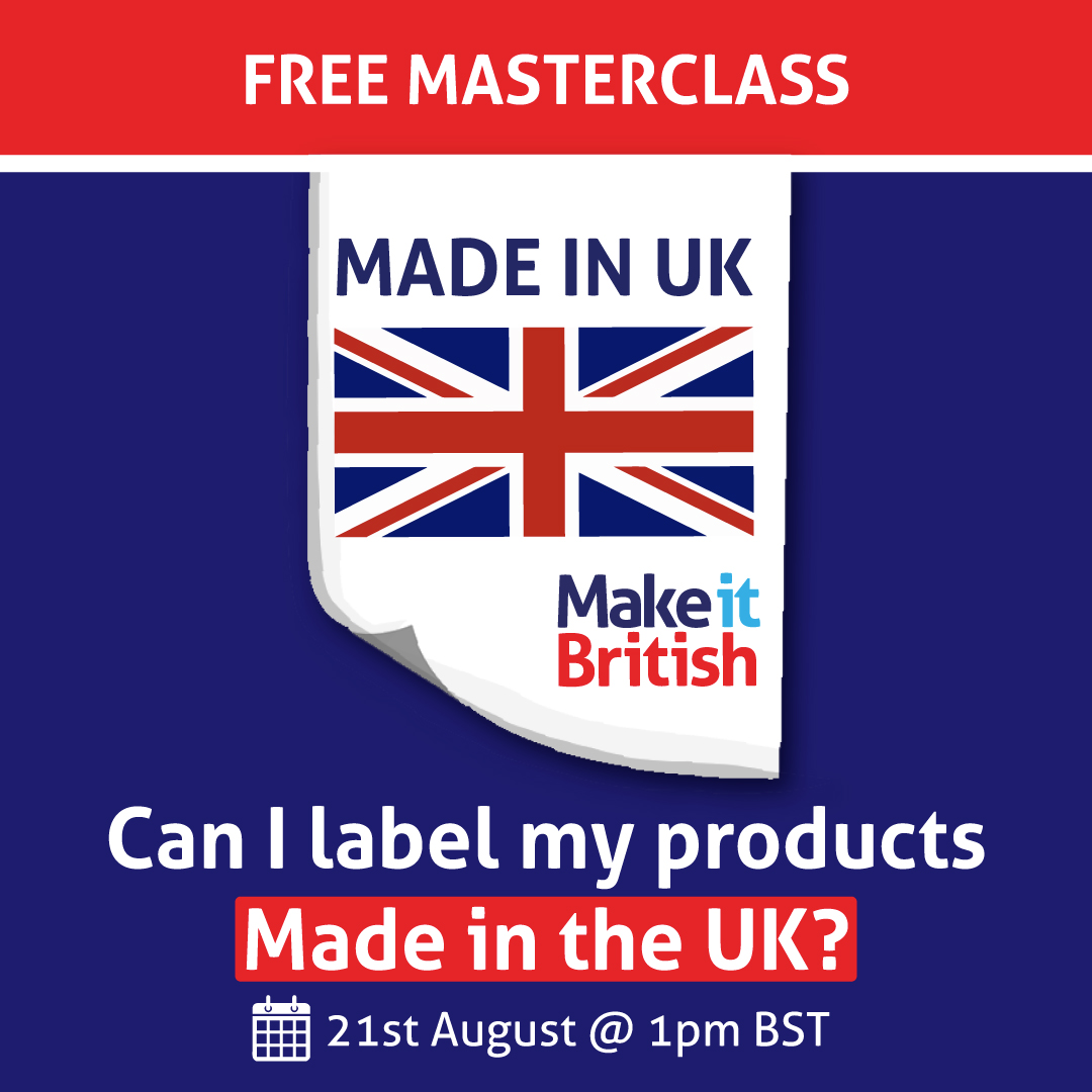 Made in UK labelling masterclass