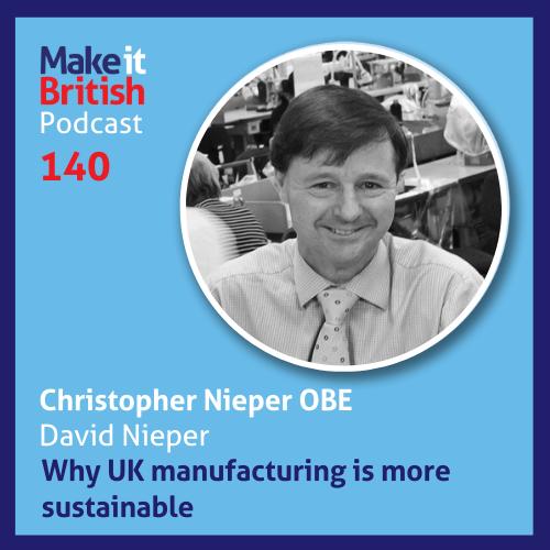 Christopher Nieper OBE - Make it British podcast