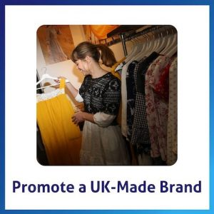 Promote a UK-made brand