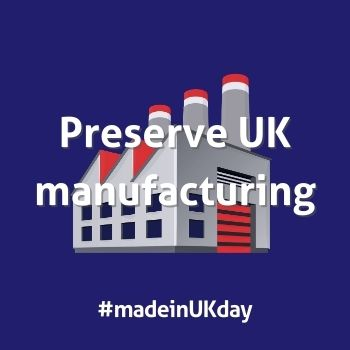 Made in UK Day Preserve UK Manufacturing