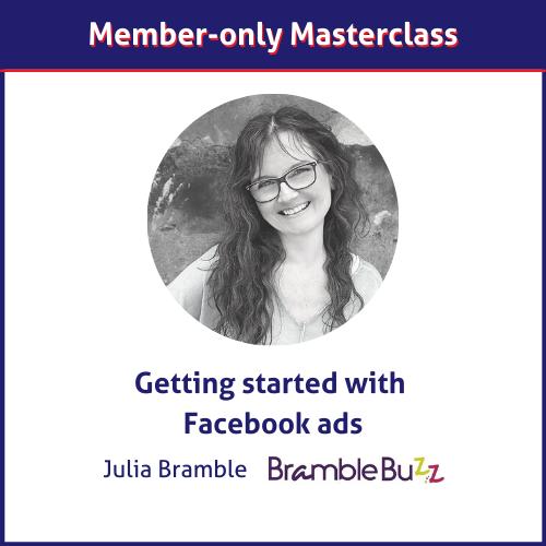 Julia Bramble Facebook ads masterclass