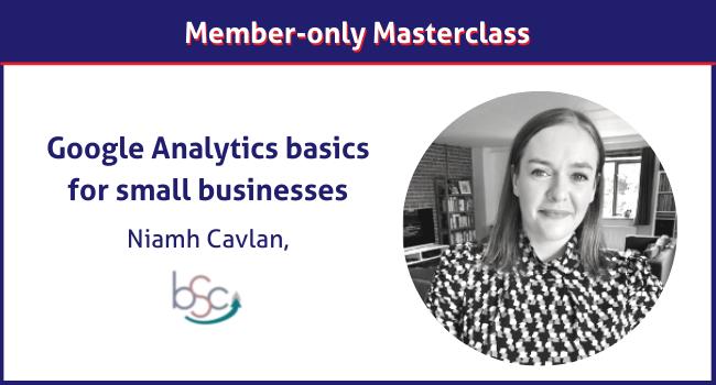 Niamh Cavlan Google Analytics masterclass