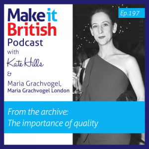 The importance of quality Maria Grachvogel podcast