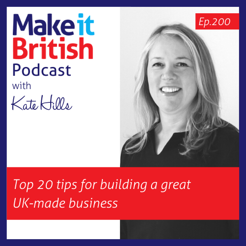 20 tips for building a great UK-made business