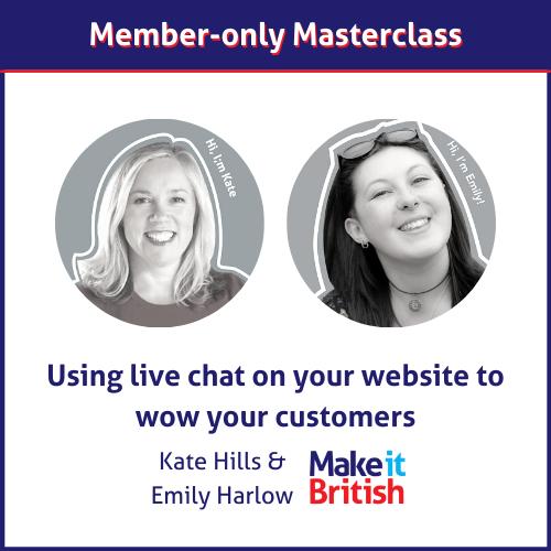 Live Chat masterclass with Make it British